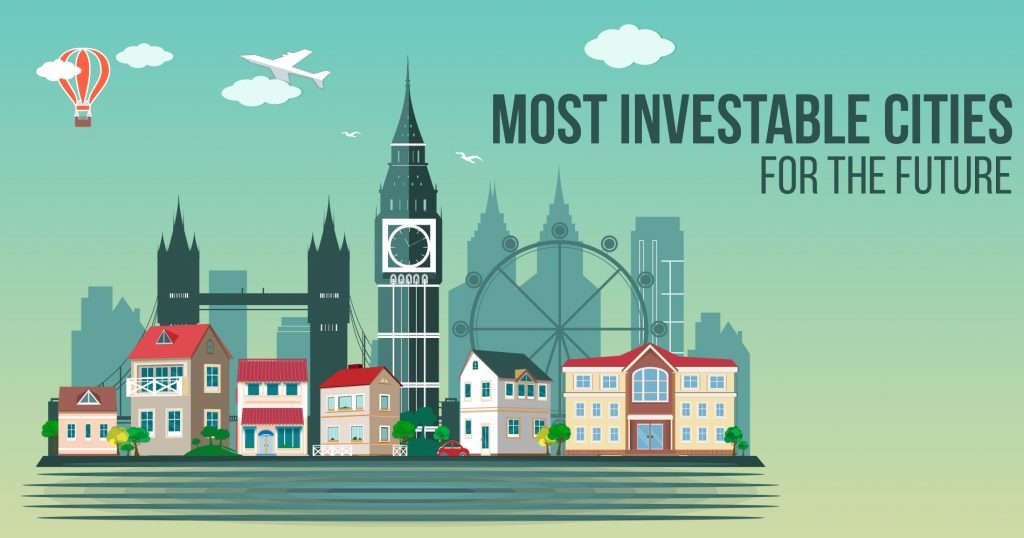 Most Investable Cities for The Future