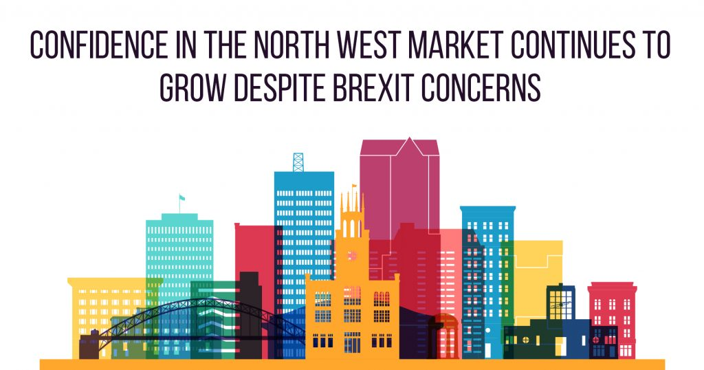 Confidence in the North West Market Continues to Grow Despite Brexit Concerns