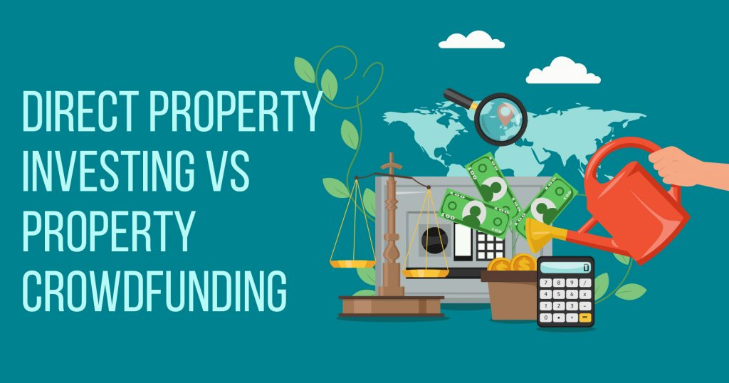 Direct Property Investing VS Property Crowdfunding
