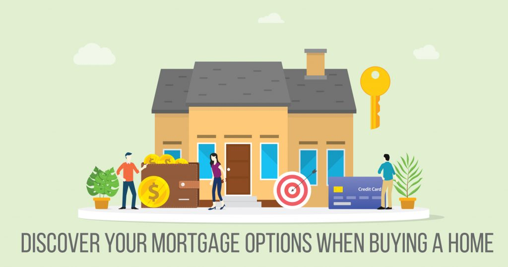 Discover Your Mortgage Options When Buying a Home