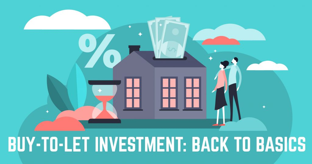 Buy-To-Let Investment: Back to Basics