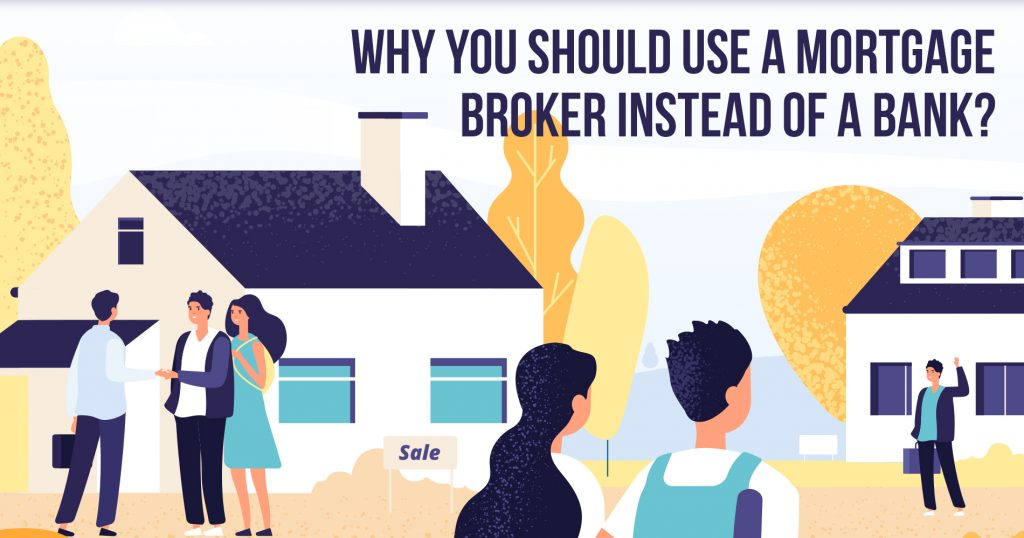 Why You Should Use a Mortgage Broker Instead of a Bank