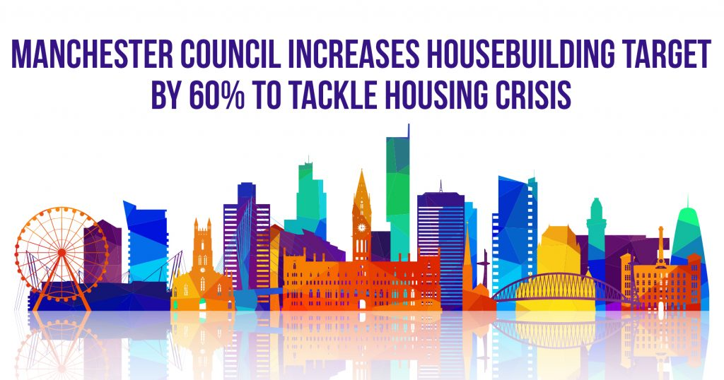 Manchester Council Increases Housebuilding Target By 60% To Tackle Housing Crisis