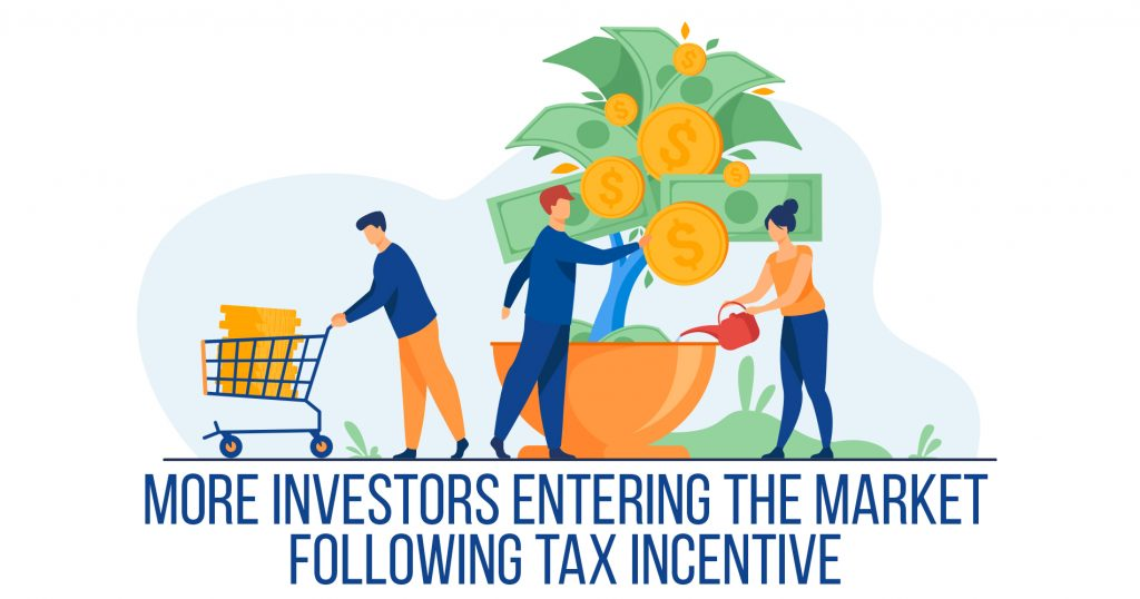 More Investors Entering the Market Following Tax Incentive
