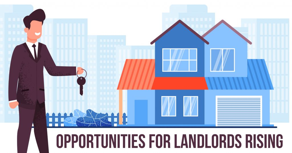 Opportunities for Landlords Rising